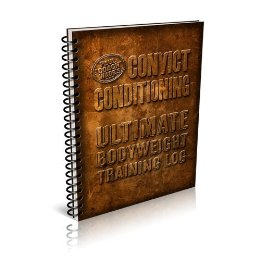 Convict Conditioning Training Log