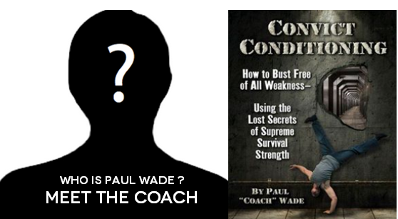 paul wade convict conditioning