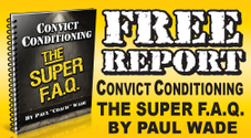 Convict Conditioning Super FAQ